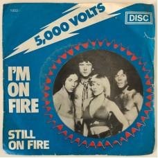 5000 Volts I'M On Fire - Still On Fire 45 lik (Türk Baskı)