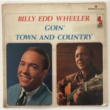 Billy Edd Wheeler Goin Town And Country Lp