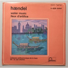Georg Friedrich Händel, Willem Van Otterloo Water music Feux d'artifice Lp