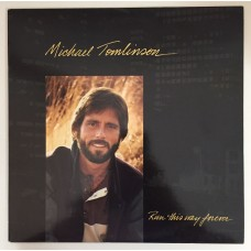 Michael Tomlinson Run This Way Forever Lp