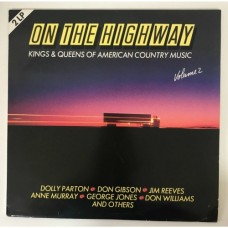 On The Highway Vol.2 Kings Queens Of American Country Music