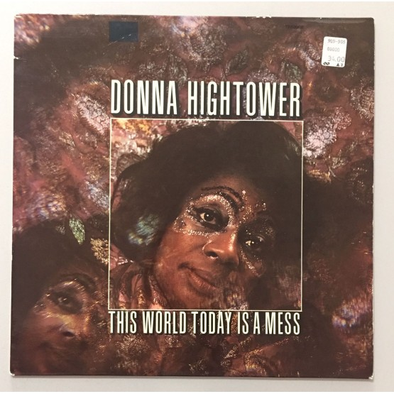 Donna Hightower This World Today Is A Mess Lp