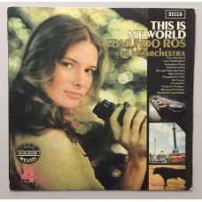 Edmundo Ros His Orchestra This Is My World Lp
