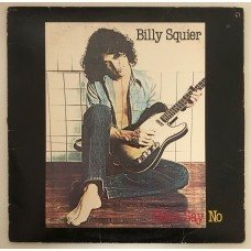 Billy Squier Don't Say No Lp
