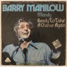 Barry Manilow Mandy - Ready To Take A Chance Again 45 lik