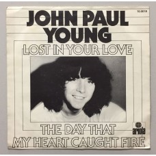 John Paul Young Lost In Your Love - The Day That My Heart Caught Fire 45 lik