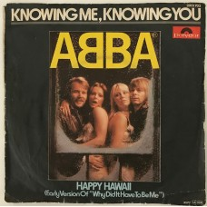 Abba Happy Hawaii - Knowing Me Knowing Me 45 lik